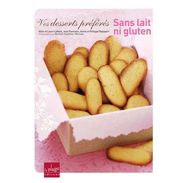 Vos desserts préférés sans lait ni gluten (french book)