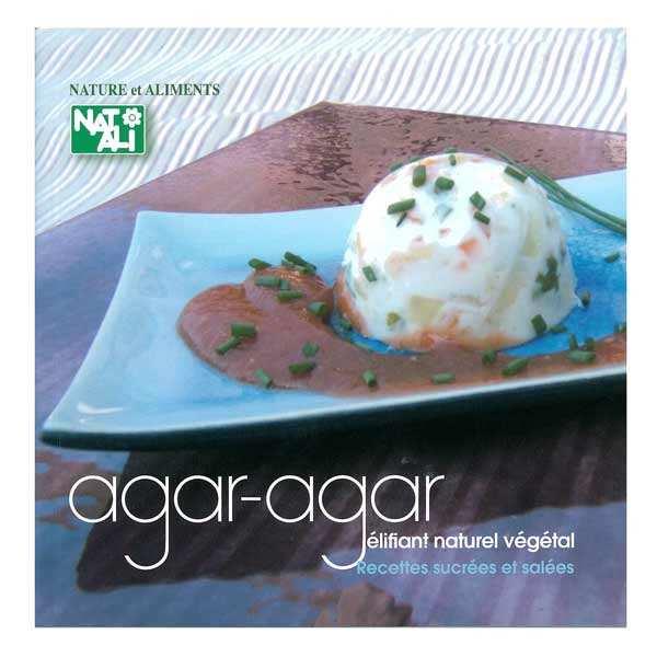 Livre agar agar gélifiant naturel végétal, recettes sucrées et salées - le livre broché 96 pages 14,