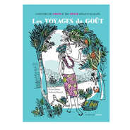Actes sud - Les voyages du goût by Dimitri Delmas et Guillaume Reynard (french book)
