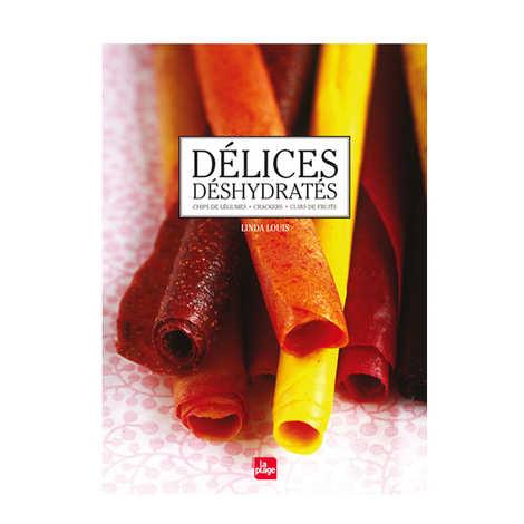 Editions La Plage - Délices déshydratés de L. Louis