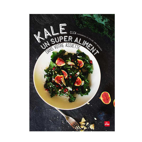 Kale by Clea (french book)