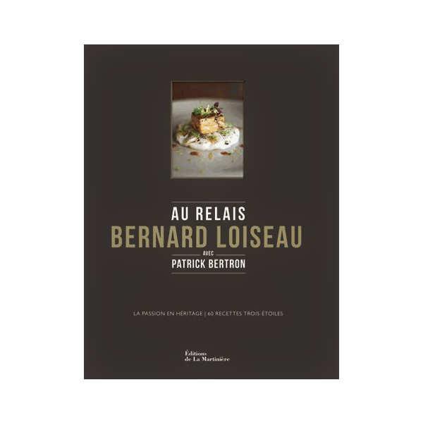 Au relais Bernard Loiseau de P. Bertron