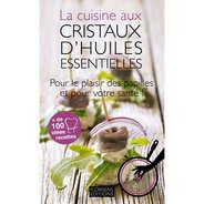 La cuisine aux cristaux d'huiles essentielles (french book)