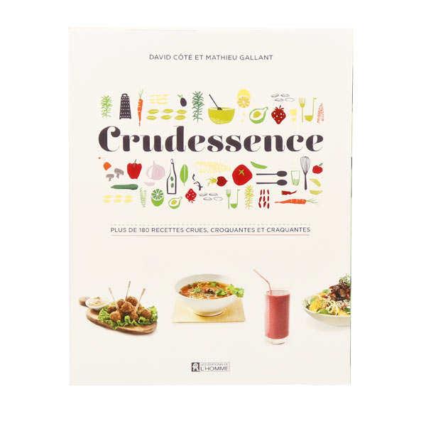 Crudessence - D. Côté et M. Gallant (french book)