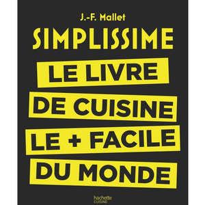 Editions Hachette - Simplissime: le livre de cuisine le + facile du monde by J.F Mallet (french book)