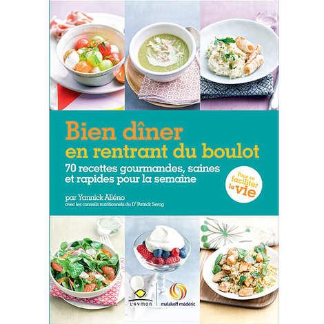 Editions Laymon - Bien dîner en rentrant du boulot de Yannick Alleno