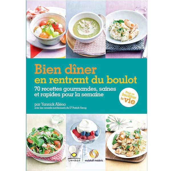 Bien dîner en rentrant du boulot by Y. Alleno (french book)