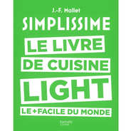 Editions Hachette - Simplissime: le livre de cuisine light le + facile du monde by J-F Mallet (french book)