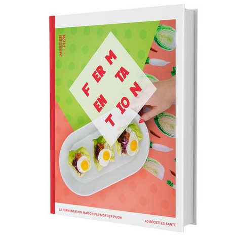 Mortier Pilon - Homemade Fermentation Book Recipes by Mortier Pilon