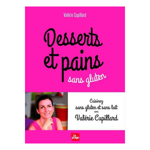 Desserts et pains sans gluten (french book) New Edition