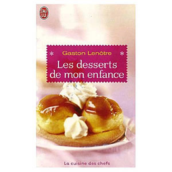 Les desserts de mon enfance - Le livre