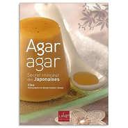 Editions La Plage - Agar agar, Secret minceur des Japonaises - Clea