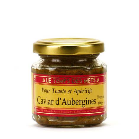 Le Temps des Mets - Caviar d'aubergines