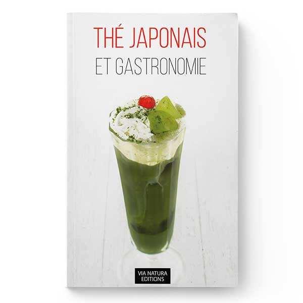 Thés japonais et gastronomie (french book)