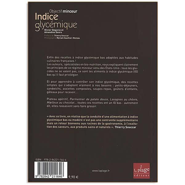 Indice glycémique : objectif minceur - Livre de O. Degorce et A. Geers