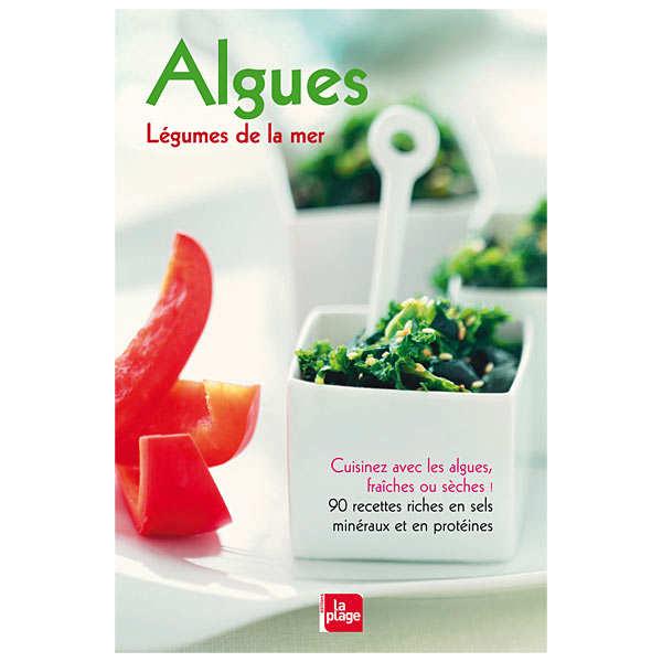 Algues, légumes de la mer - Livre de Carole Dougoud Chavannes - le livre