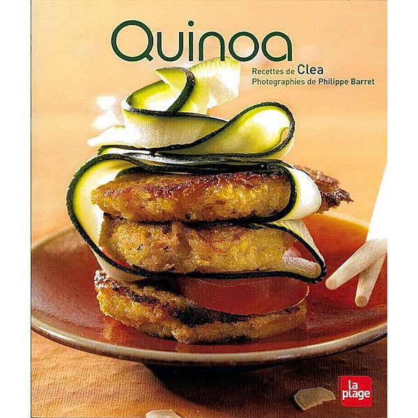 Quinoa livre de clea editions la plage for La cuisine de clea