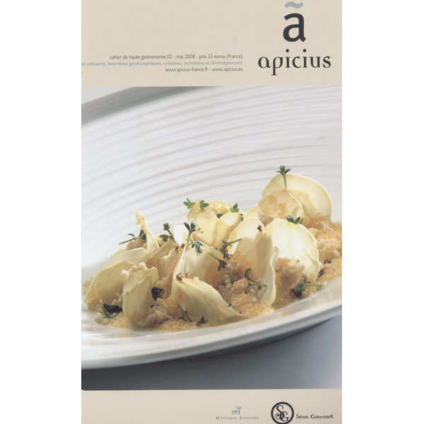 Apicius - Cahier de haute gastronomie 02 - mai 2008