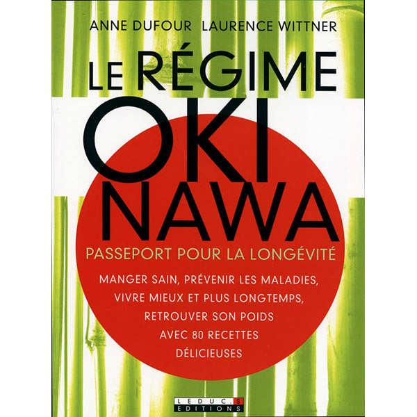 Le régime Okinawa - Le livre - le livre