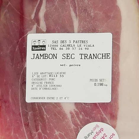 Les 3 pastres - Jambon sec tranché d'Aveyron sans nitrites