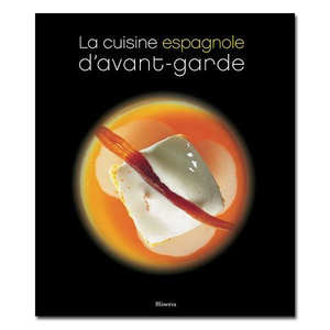 """Minerva - """"La cuisine espagnole d'avant-garde"""" - Spanish Cookbook"""
