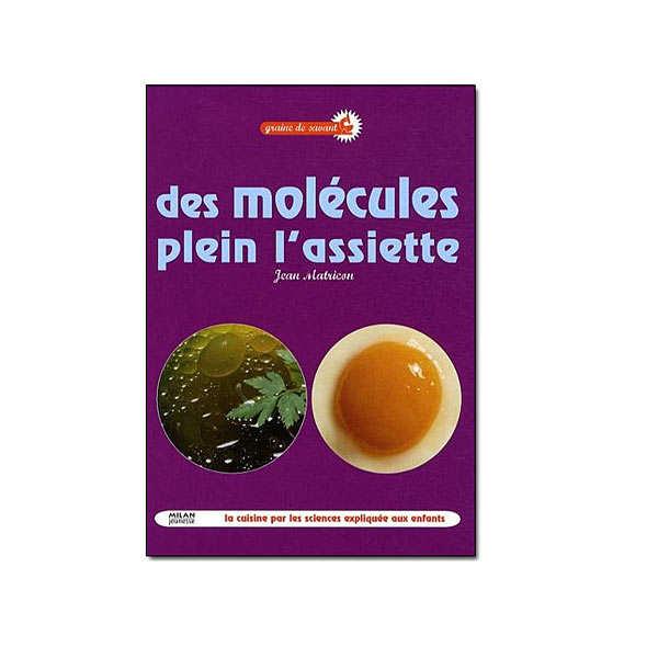 Des molécules plein l'assiette - Le livre broché