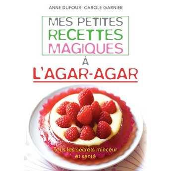 """Leduc Editions - """"Mes petites recettes magiques à l'agar-agar"""" - A. Dufour et C. Garnier"""