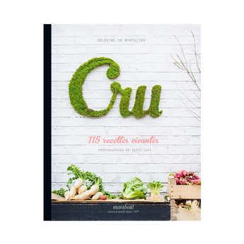 Editions Marabout - Cru, 115 recettes recettes vivantes by D. de Montalier (french book)