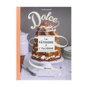 Editions Marabout - Dolce la pâtisserie à l'italienne by L. Zavan (french book)