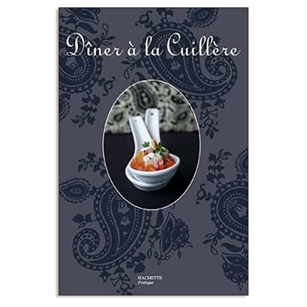 """Dîner à la cuillère"" - cookbook by Thomas Feller"