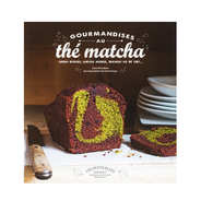 Editions Marabout - Gourmandises au thé matcha by L. Knudsen (french book)