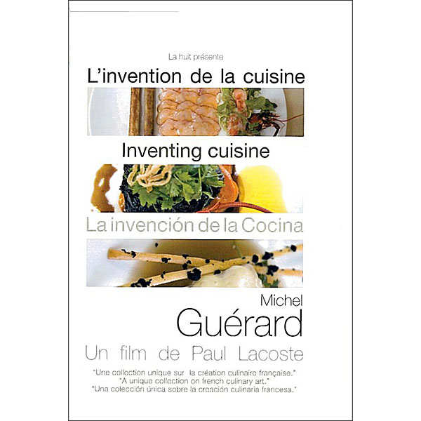 """L'invention de la cuisine"" by Michel Guérard"