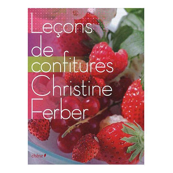 Leçons de confitures de Christine Ferber - Le livre