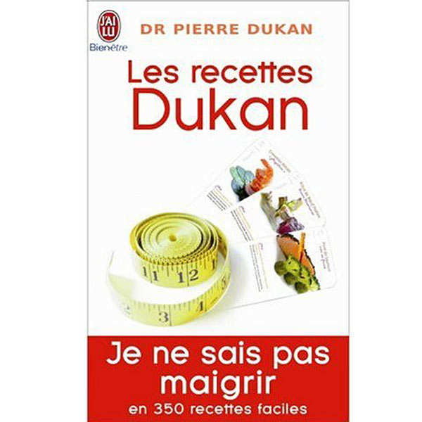 """Les recettes Dukan"" by Pierre Dukan"