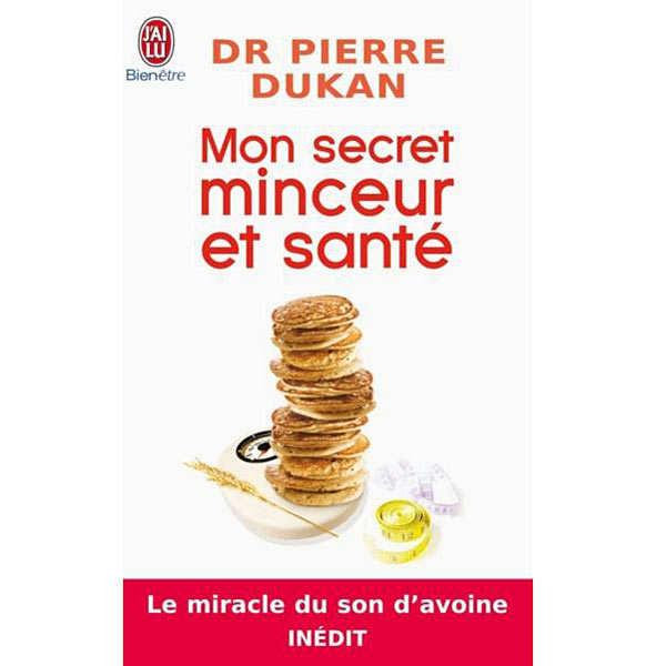 Mon secret minceur et santé de Pierre Dukan - le livre