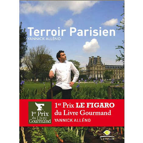 Editions Laymon - Terroir Parisien - Livre de Yannick Alléno
