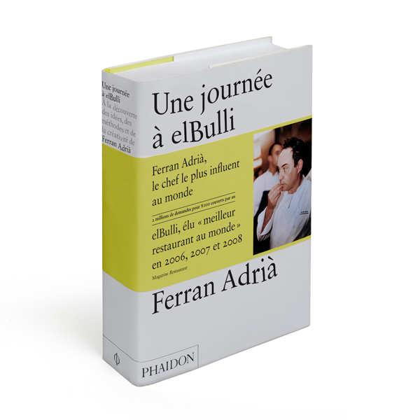 Une journée à elBulli par Ferran Adrià