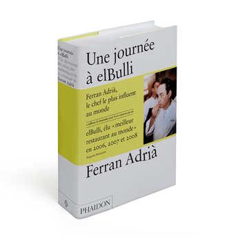 Phaidon Editions - Une journée à elBulli par Ferran Adrià