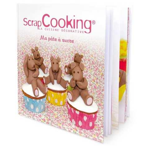 ScrapCooking ® - Livre de recettes - Ma pâte à sucre